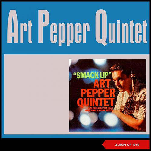 Smack Up (Album of 1960) von Art Pepper
