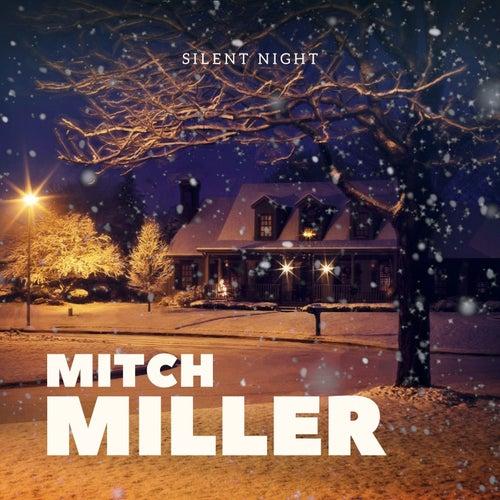 Silent Night: Mitch Miller von Mitch Miller