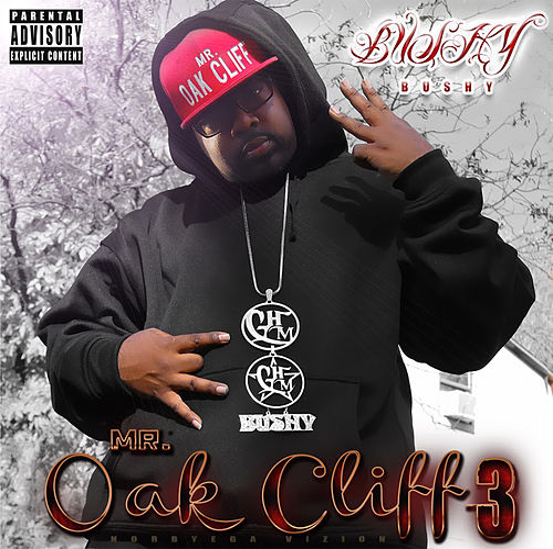 Mr Oak Cliff 3 de Bushy Mr Oak Cliff