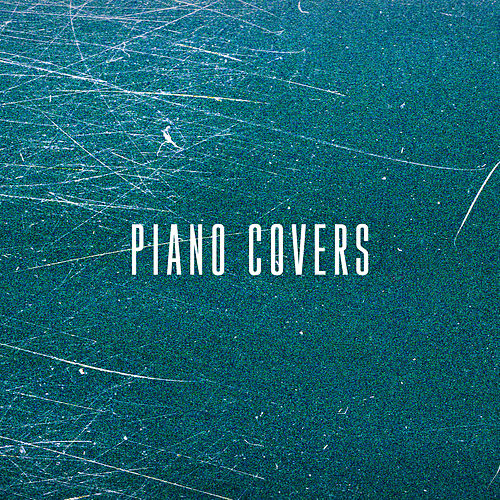 Piano Covers di Andy Stringer