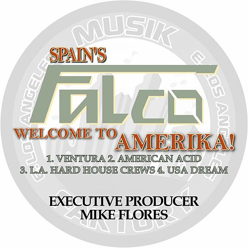 Welcome to Amerika! by Falco