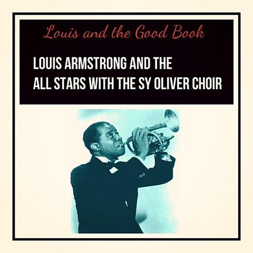 Louis and the Good Book de Louis Armstrong