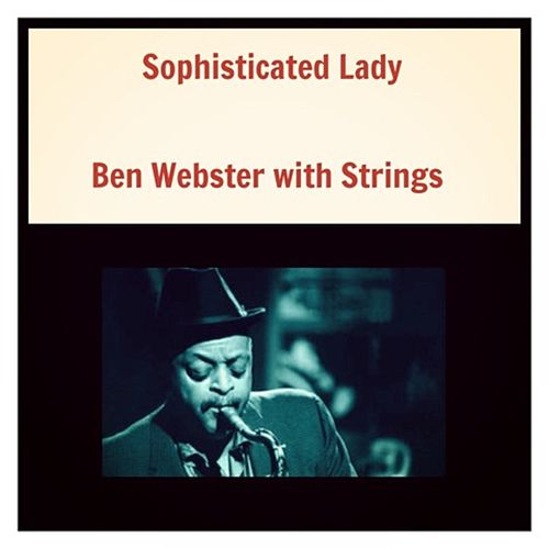 Sophisticated Lady de Ben Webster