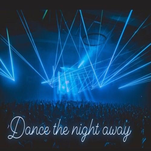 Dance the Night Away by Hitesh Rathore