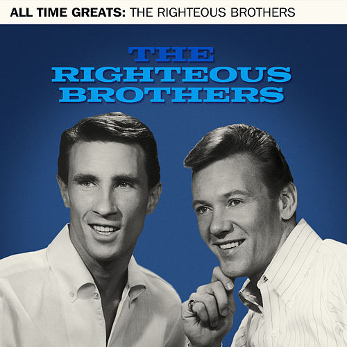All Time Greats by The Righteous Brothers