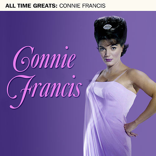 All Time Greats by Connie Francis