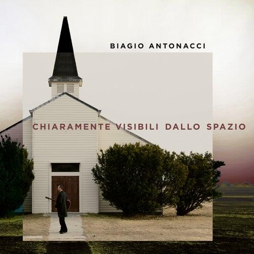 Chiaramente visibili dallo spazio by Biagio Antonacci