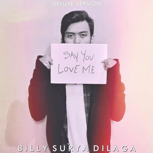 Say You Love Me de Billy Surya Dilaga