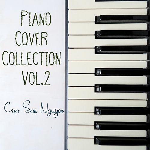 Piano Cover Collection, Vol. 2 by Cao Son Nguyen
