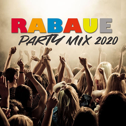Party Mix 2020 von Rabaue