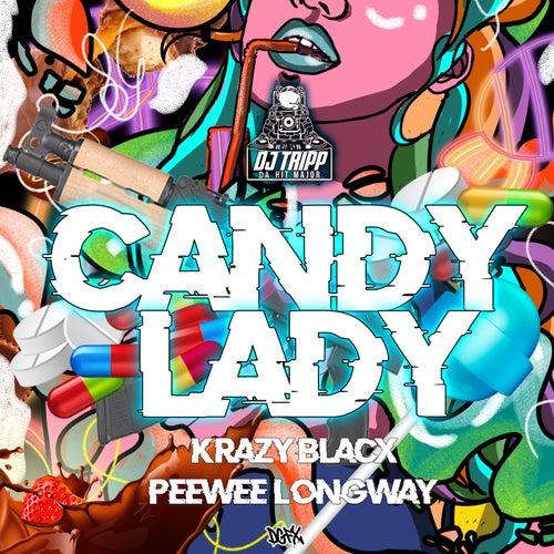 Candy Lady von DJ Tripp Da HitMajor & Krazy Blacx