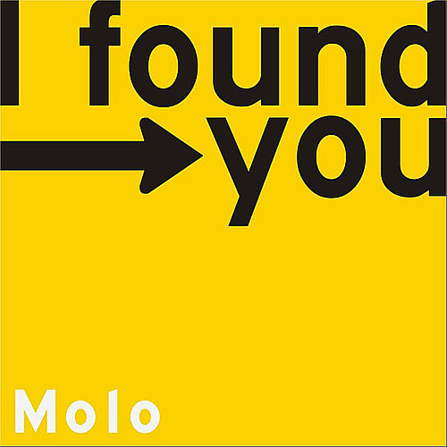 I Found You - Single by Molo