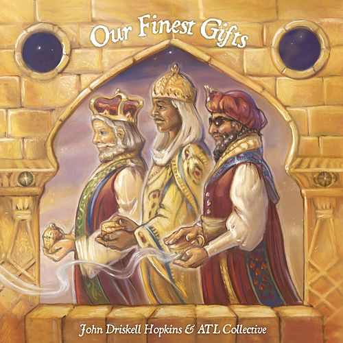 Our Finest Gifts de John Driskell Hopkins