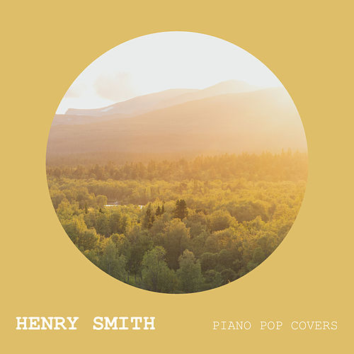 Piano Pop Covers von Henry Smith
