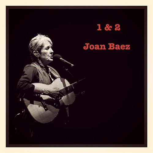 1 & 2 by Joan Baez