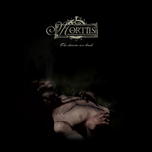 Demons Are Back by Mortiis