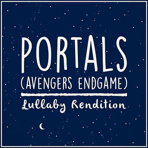 Portal (From Avengers: Endgame) de Lullaby Dreamers