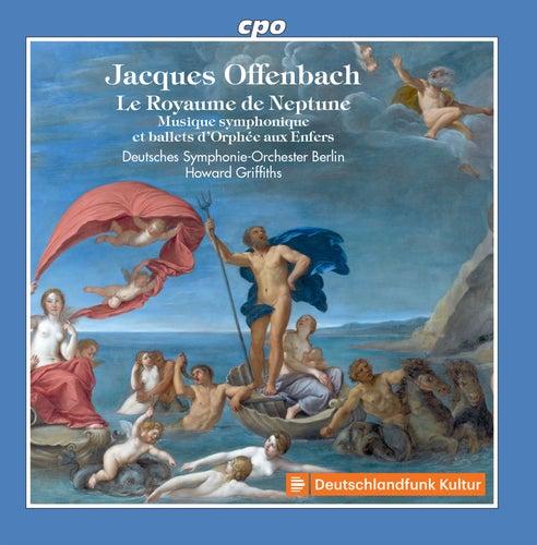 Musique symphonique et ballets d'Orphée aux enfers von Deutsches Symphonie-Orchester Berlin