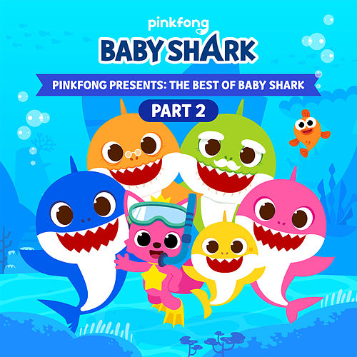 Pinkfong Presents: The Best of Baby Shark, Pt. 2 by Pinkfong