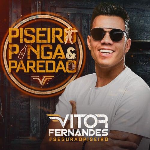 Piseiro, Pinga e Paredão von Vitor Fernandes