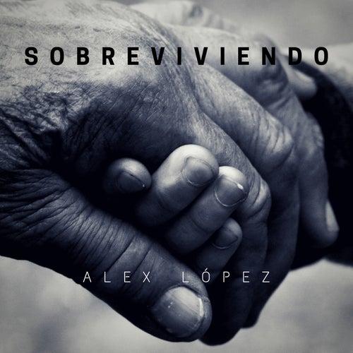 Sobreviviendo de Alex López