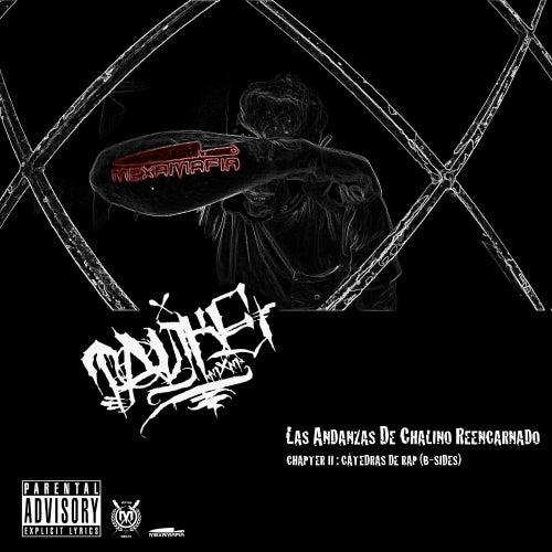 Las Andanzas de Chalino Reencarnado. Chapter II: Cátedras de Rap (B-Sides) von Tankeone