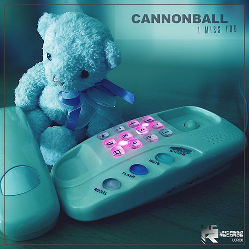 I Miss You by Cannonball