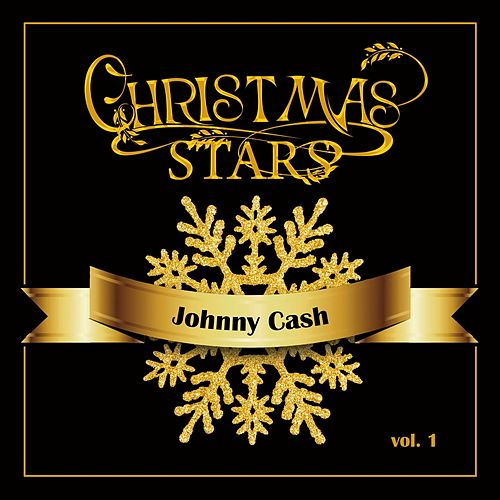 Christmas Stars: Johnny Cash, Vol. 1 by Johnny Cash