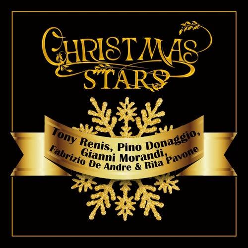 Christmas stars: tony renis, pino donaggio, gianni morandi, fabrizio de andre, rita pavone di Various Artists