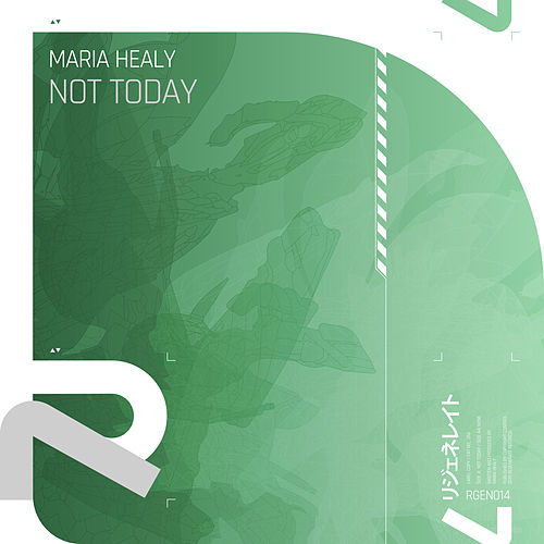 Not Today von Maria Healy
