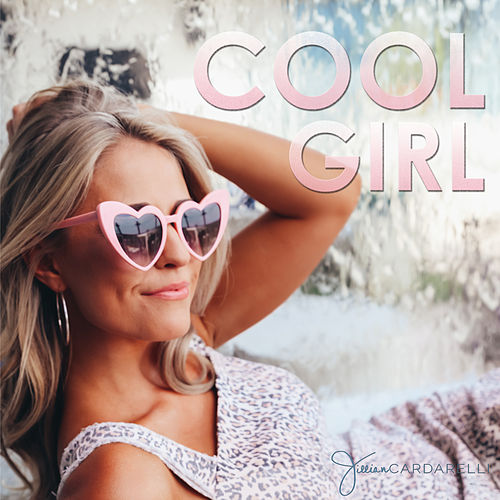 Cool Girl by Jillian Cardarelli