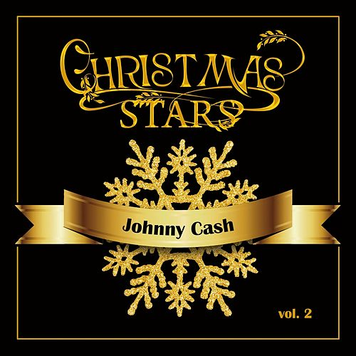 Christmas Stars: Johnny Cash, Vol. 2 by Johnny Cash