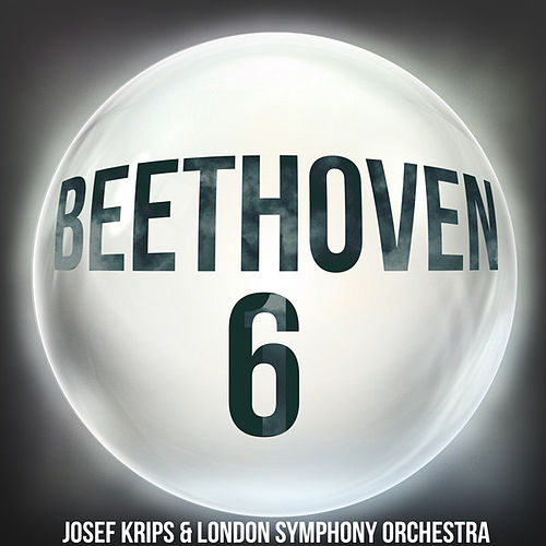 Beethoven 6 von Josef Krips