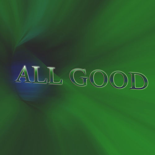 ALL Good by Isaiah