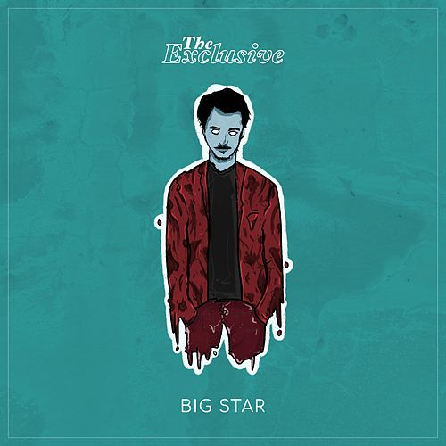 Big Star by Exclusive