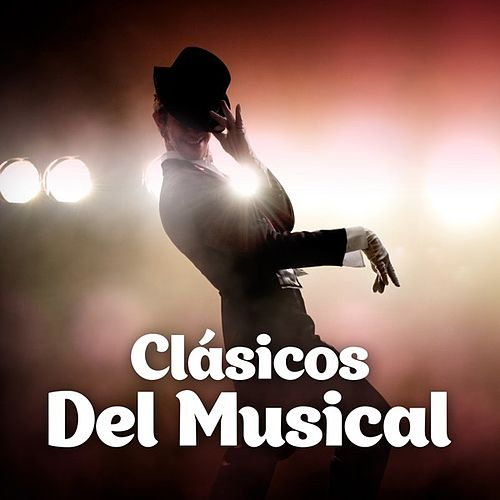 Clásicos Del Musical by Various Artists