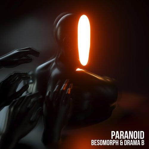 Paranoid by Besomorph
