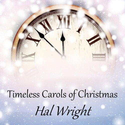 Timeless Carols of Christmas von Hal Wright
