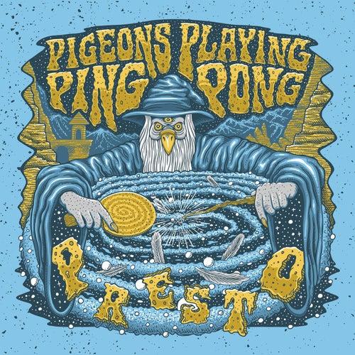 Presto von Pigeons Playing Ping Pong