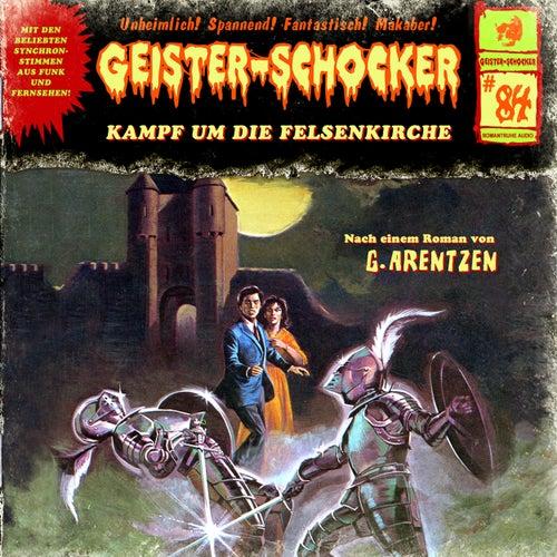 Folge 84: Kampf um die Felsenkirche von Geister-Schocker