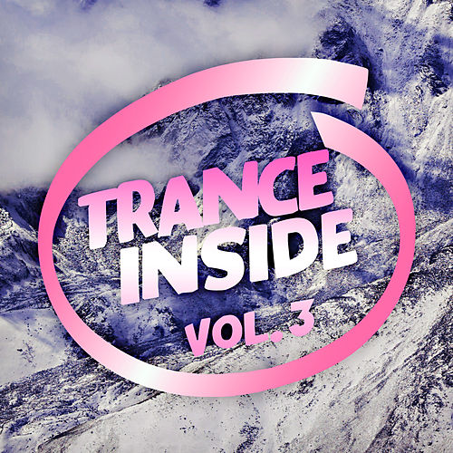 Trance Inside, Vol. 3 by Various Artists