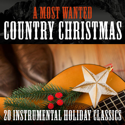 A Most Wanted Country Christmas: 20 Instrumental Holiday Classics de Bluegrass Christmas Jamboree