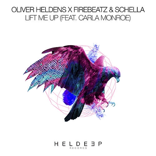 Lift Me Up von Oliver Heldens