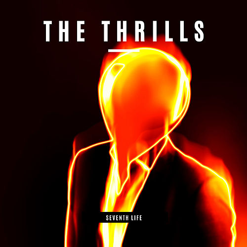 Seventh Life di The Thrills