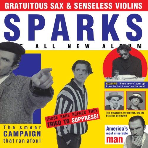 Gratuitous Sax & Senseless Violins (Expanded Edition) de Sparks