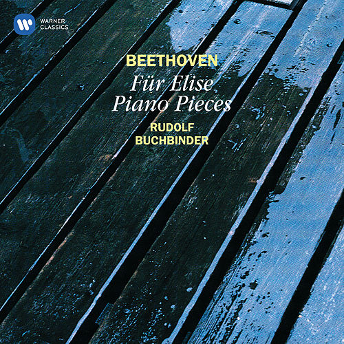 Beethoven: Für Elise & Other Famous Piano Pieces by Rudolf Buchbinder