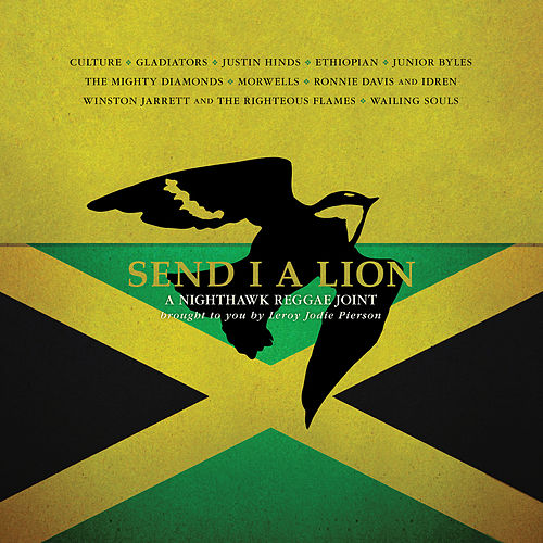 Send I A Lion: A Nighthawk Reggae Joint by Leroy Jodie Pierson (1)