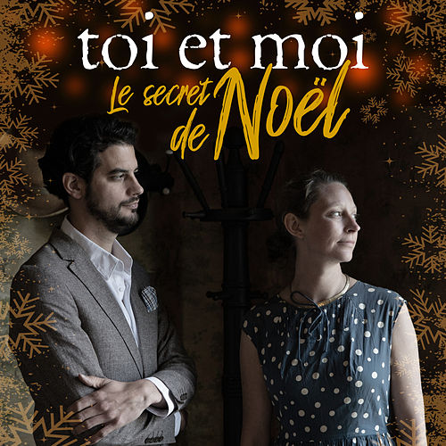Le secret de Noël by Toi et moi