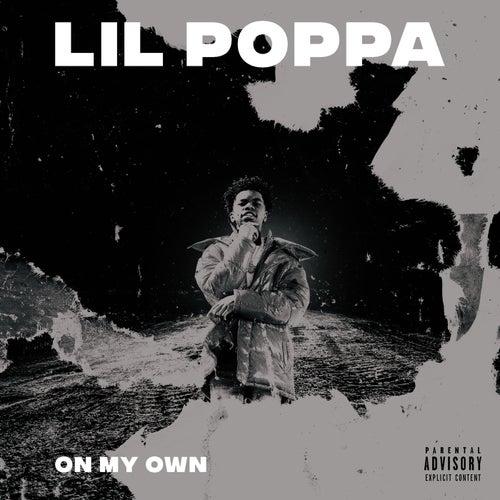On My Own by Lil Poppa