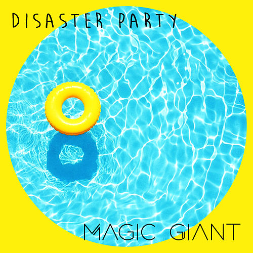 Disaster Party de Magic Giant